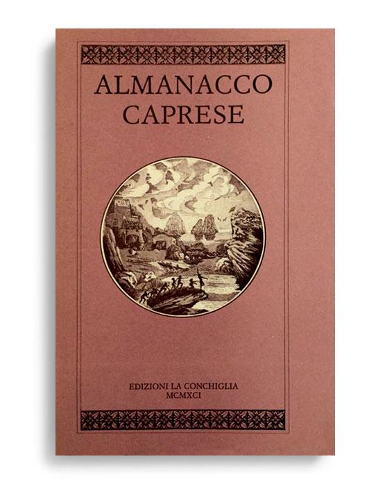 ALMANACCO CAPRESE. Vol. 4. Di AA.VV. Pagine 100 ca. Formato 21x13. Collana Almanacco caprese. Edizioni La Conchiglia Capri.