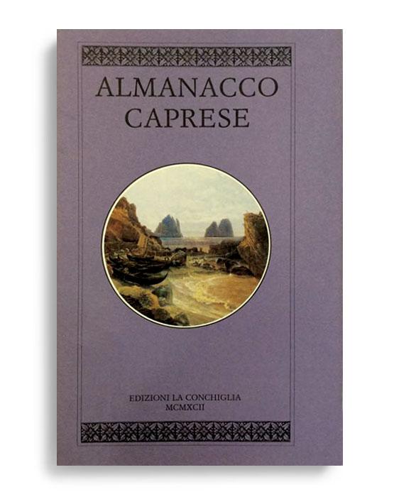 ALMANACCO CAPRESE. Vol. 5. Di AA.VV. Pagine 100 ca. Formato 21x13. Collana Almanacco caprese. Edizioni La Conchiglia Capri.