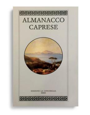 ALMANACCO CAPRESE. Vol. 11. Di AA.VV. Pagine 100 ca. Formato 21x13. Collana Almanacco caprese. Edizioni La Conchiglia Capri.