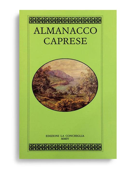 ALMANACCO CAPRESE. Vol. 12. Di AA.VV. Pagine 100 ca. Formato 21x13. Collana Almanacco caprese. Edizioni La Conchiglia Capri.