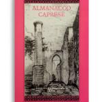 ALMANACCO CAPRESE. Vol. 14. Di AA.VV. Pagine 100 ca. Formato 21x13. Collana Almanacco caprese. Edizioni La Conchiglia Capri.
