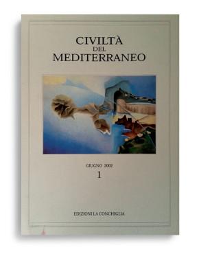 CIVILTÀ DEL MEDITERRANEO. N° I-02. Di AA.VV.  Formato 24x17. Civiltà del Mediterraneo. Edizioni La Conchiglia Capri.