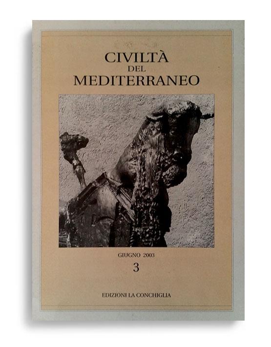 CIVILTÀ DEL MEDITERRANEO. N° III-02. Di AA.VV.  Formato 24x17. Civiltà del Mediterraneo. Edizioni La Conchiglia Capri.