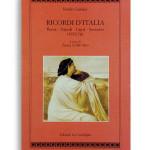 RICORDI D'ITALIA - Roma, Napoli, Capri, Sorrento (1872-1876). Di EMILIO CASTELAR. A cura di TERESA CIRILLO. pag.154 formato21x13. Collana Atyidae. Edizioni La Conchiglia Capri.
