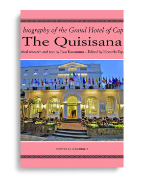 THE QUISISANA. A biography of the Grand Hotel of Capri. Historical research and text by Ewa Kawamura. Edited by Riccardo Esposito. Pages 266. Formato 24,50x23,50. BOX SET EDITION. Collana Haliotis. Edizioni La Conchiglia Capri