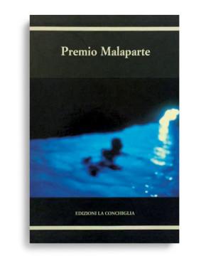 PREMIO MALAPARTE. Il piacere della cultura / The pleasure of culture. Di AA. VV.  Pagine 191. Formato 24x22. Collana Haliotis. Edizioni La Conchiglia Capri.
