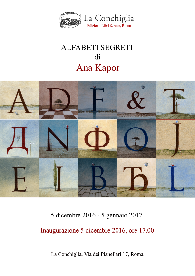 Alfabeti Segreti - una mostra di Ana Kapor a La Conchiglia Libri & Arte di Roma