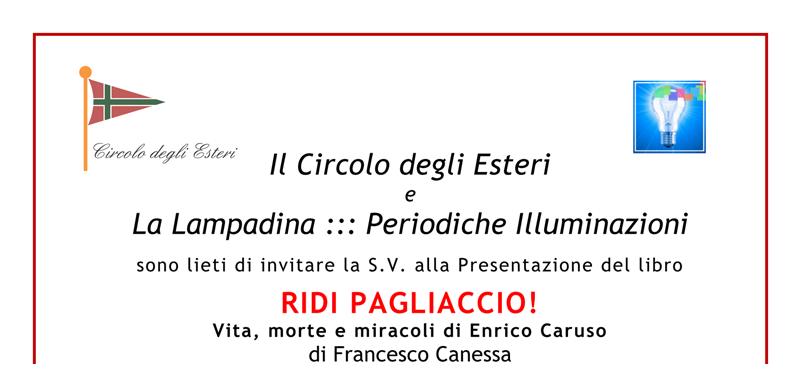 Presentazione Ridi Pagliaccio di Francesco Canessa al Circolo del Ministero degli Affari Esteri di Roma