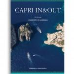 CAPRI IN&OUT. Pagg. 96. Formato 24,50x23,50. Introduzione in italiano ed inglese Collana Haliotis. Edizioni La Conchiglia Capri.