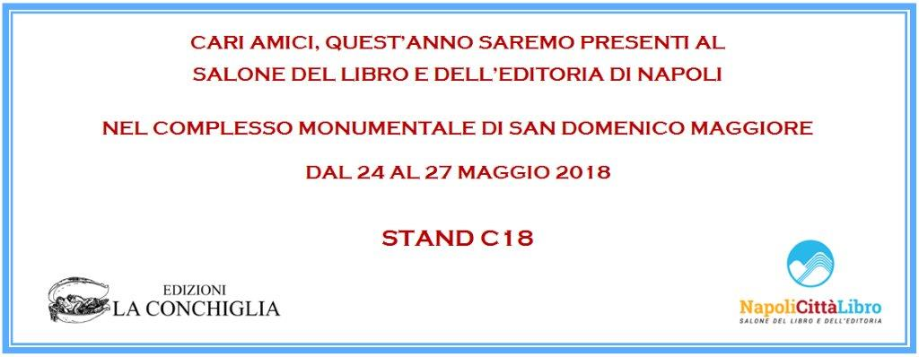 Le Edizioni La Conchiglia a  NapoliCittàLibro - Complesso di San Domenico Maggiore, Napoli