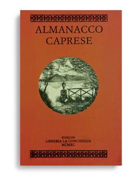 ALMANACCO CAPRESE. Vol. 1. Di AA.VV. Pagine 100 ca. Formato 21x13. ESAURITO. Collana Almanacco caprese. Edizioni La Conchiglia Capri.