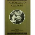 ALMANACCO CAPRESE. Vol. 2. Di AA.VV. Pagine 100 ca. Formato 21x13. ESAURITO. Collana Almanacco caprese. Edizioni La Conchiglia Capri.