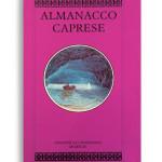 ALMANACCO CAPRESE. Vol. 6. Di AA.VV. Pagine 100 ca. Formato 21x13. Collana Almanacco caprese. Edizioni La Conchiglia Capri.
