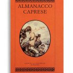ALMANACCO CAPRESE. Vol. 9/10. Di AA.VV. Pagine 100 ca. Formato 21x13. Collana Almanacco caprese. Edizioni La Conchiglia Capri.