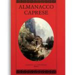 ALMANACCO CAPRESE. Vol. 13. Di AA.VV. Pagine 100 ca. Formato 21x13. Collana Almanacco caprese. Edizioni La Conchiglia Capri.