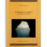 ALPINISMO CLASSICO NELL'ISOLA DI CAPRI. Di FRANCESCO DEL FRANCO. Pagine 150. Formato 24x17. Collana Mitra Zonata. Edizioni La Conchiglia Capri.