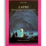 CAPRI-EIN KLEINES WELTTHEATER IM MITTELMEER. Di EDWIN CERIO. Pagine 215. Formato 16x20. Collana Mitra Zonata. Edizioni La Conchiglia Capri.