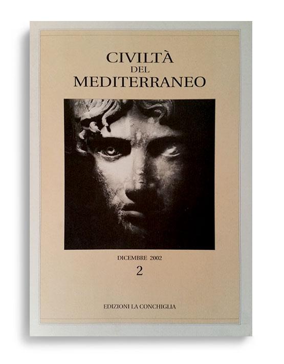 CIVILTÀ DEL MEDITERRANEO. N° II-02. Di AA.VV.  Formato 24x17. Civiltà del Mediterraneo. Edizioni La Conchiglia Capri.