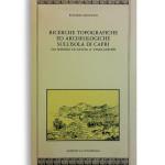 RICERCHE TOPOGRAFICHE ED ARCHEOLOGICHE DELL'ISOLA DI CAPRI.  Di ROSARIO MANGONI  Pagine 272. Formato 24x14. Collana Arca Noae. Edizioni La Conchiglia Capri.