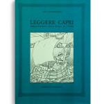 LEGGERE CAPRI. Bibliografia dell'Isola di Capri. Di CIRO SANDOMENICO. Pagine 583. Formato 29x20. Fuori Collana. Edizioni La Conchiglia Capri.