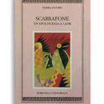 SCARRAFONE. Un'adolescenza a Capri. Di MARISA DI IORIO. Pagine 162. Formato 16x10. Collana Harpa. Edizioni La Conchiglia Capri.
