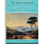 THE ISLAND DEPICTED - A pictorial journey through Capri and Anacapri from the 19th to the 20th centuries. Edited by: Antonella Basilico Pisaturo. Pagine 74. Formato 24,50x23,50. Collana Haliotis. Edizioni La Conchiglia Capri.