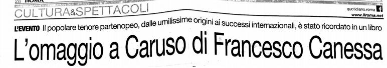 """Recensione di Massimo Lo Iacono de Il Roma per """"Ridi Pagliaccio - Vita, morte e miracoli di Enrico Caruso"""" di Francesco Canessa"""