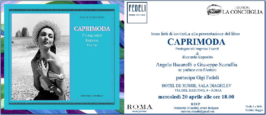 Presentazione CapriModa al Hotel de Russie a Roma