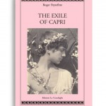 "The exile of Capri. By ROGER PEYREFITTE. Pagine 284. Formato 21x13. Collana Atyidae. Edizioni La Conchiglia Capri. Still, it was the memory of Tiberius which was drawing him to the divine island and in that emperor's shade would he build his villa - an ""acropolis of beauty"" He scanned the promontory to make sure that no house had been built on it. He greeted its unchanged appearance as an omen; there was still nothing but the chapel and statue of Our Lady - and the magnificent solitude.»"
