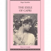 """The exile of Capri. By ROGER PEYREFITTE. Pagine 284. Formato 21x13. Collana Atyidae. Edizioni La Conchiglia Capri. Still, it was the memory of Tiberius which was drawing him to the divine island and in that emperor's shade would he build his villa - an """"acropolis of beauty"""" He scanned the promontory to make sure that no house had been built on it. He greeted its unchanged appearance as an omen; there was still nothing but the chapel and statue of Our Lady - and the magnificent solitude.»"""