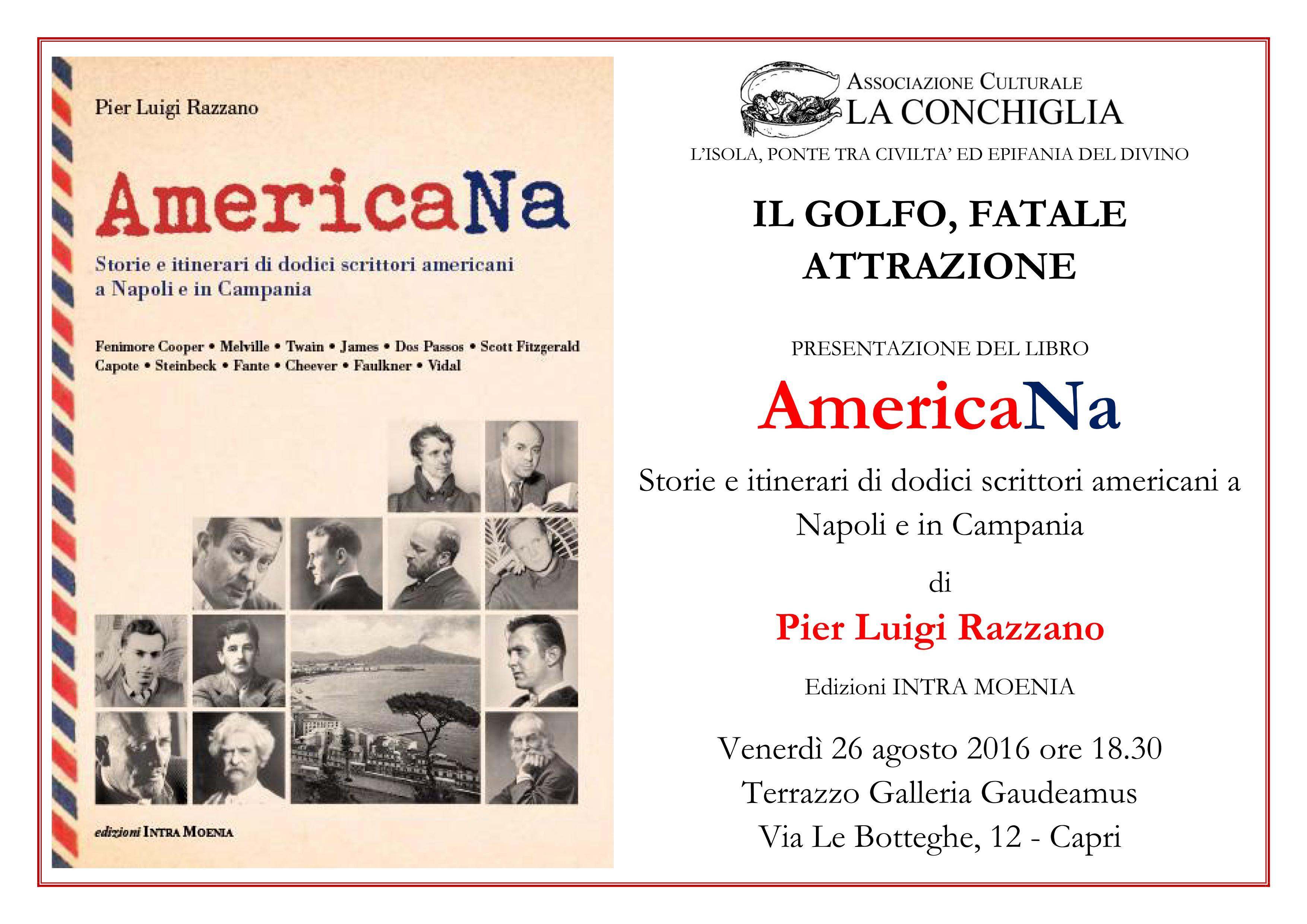 """Presentazione di """"AmericaNa"""" di Pier Luigi Razzano al Terrazzo della Galleria Gaudeamus, venerdì 26 agosto 2016"""