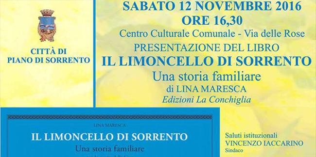 """""""Il limoncello di Sorrento - una storia familiare"""" di Lina Maresca, Edizioni La Conchiglia, Capri"""
