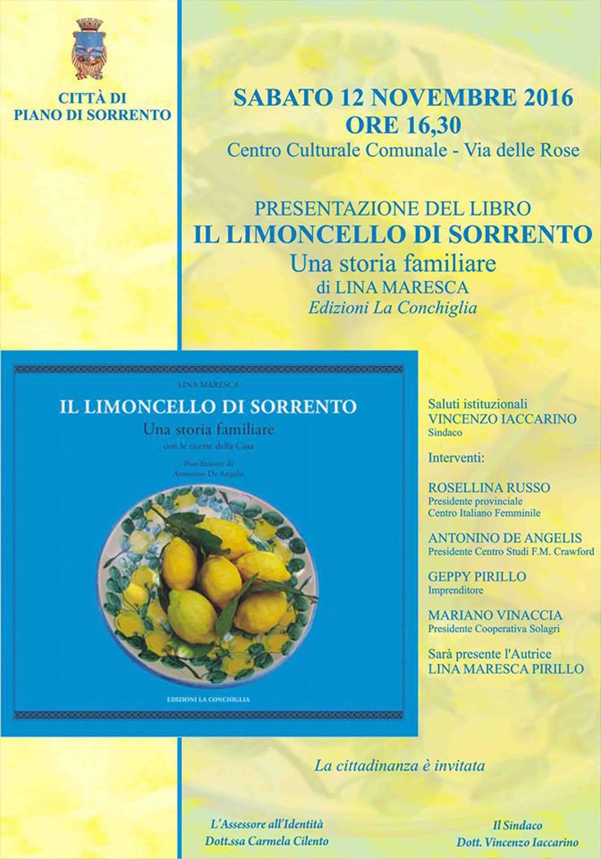 """Presentazione """"Il limoncello di Sorrento - una storia familiare"""" di Lina Maresca a Piano di Sorrento, sabato 12 novembre 2016"""