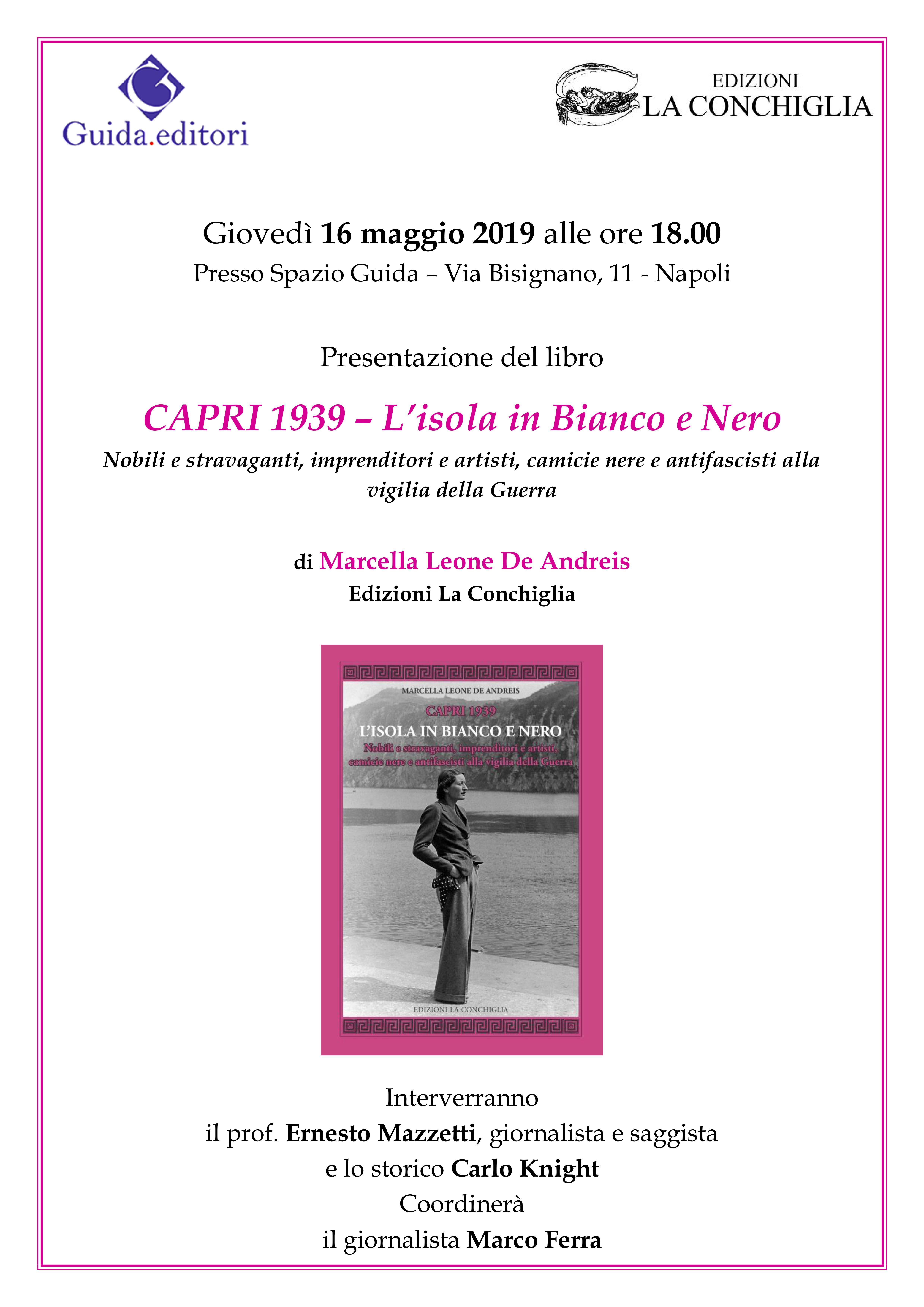 """Presentazione """"Capri 1939 - L'isola in bianco e nero"""" di Marcella Leone De Andreis, Spazio Guida, Napoli"""