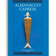 ALMANACCO CAPRESE. Vol. 16/17. Di AA.VV. Pagine 296. Formato 21x13. Collana Almanacco caprese. Edizioni La Conchiglia Capri.